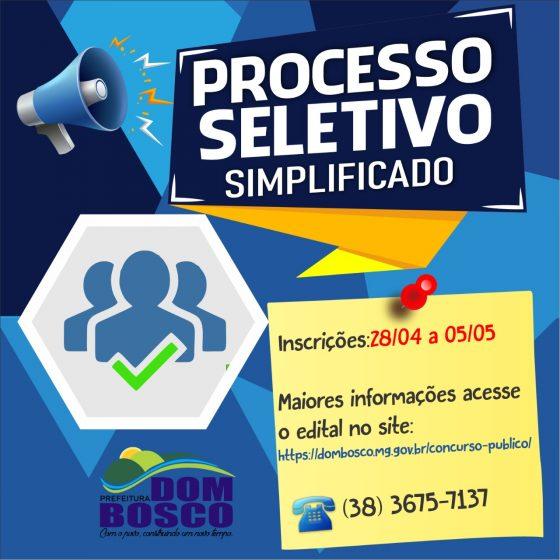 PUBLICADO  HOJE O EDITAL DO PROCESSO SELETIVO SIMPLIFICADO 002/2021  DE DOM BOSCO
